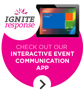 Ignite Response Call Out - Click here to find out more about our Event Engagement Tool